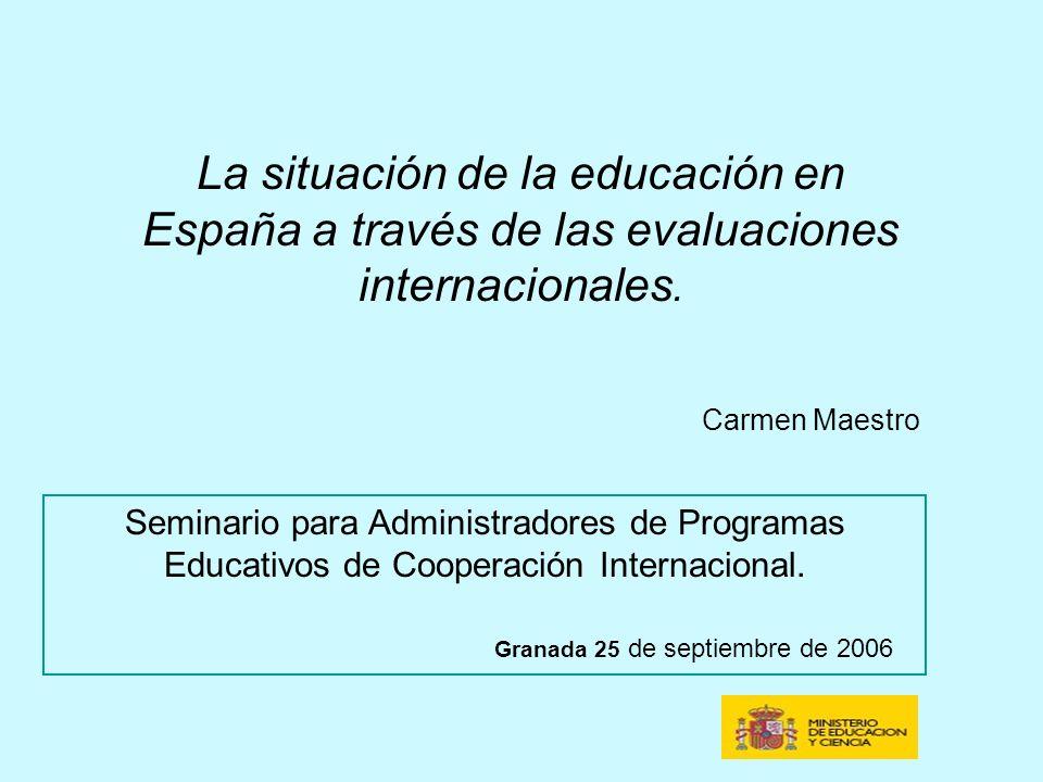 La situación de la educación en España a través de las evaluaciones internacionales.
