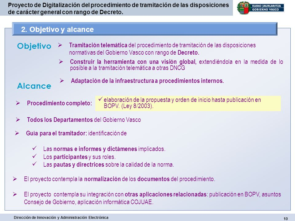 10 Dirección de Innovación y Administración Electrónica Proyecto de Digitalización del procedimiento de tramitación de las disposiciones de carácter g