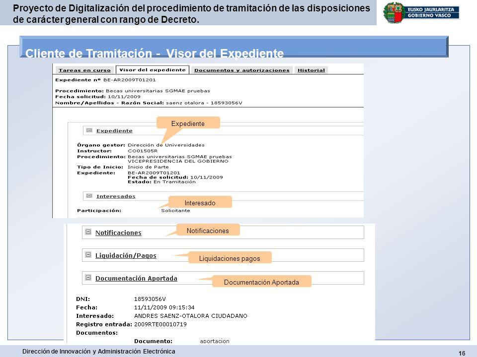 16 Dirección de Innovación y Administración Electrónica Proyecto de Digitalización del procedimiento de tramitación de las disposiciones de carácter g