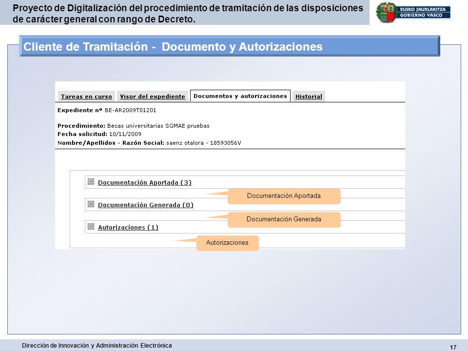 17 Dirección de Innovación y Administración Electrónica Proyecto de Digitalización del procedimiento de tramitación de las disposiciones de carácter g