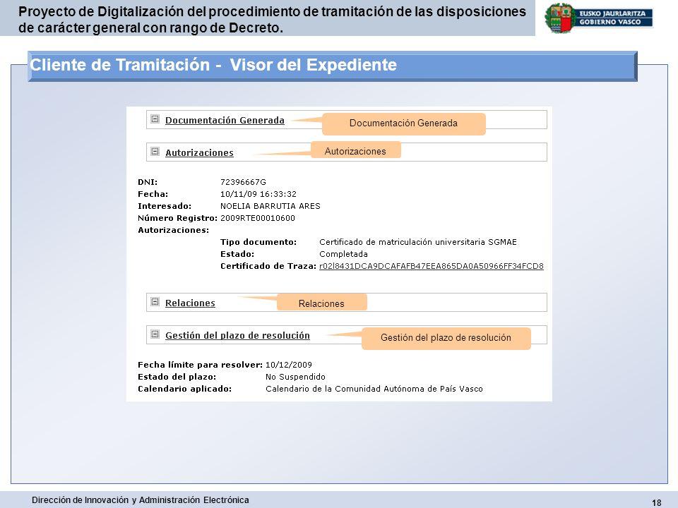 18 Dirección de Innovación y Administración Electrónica Proyecto de Digitalización del procedimiento de tramitación de las disposiciones de carácter g