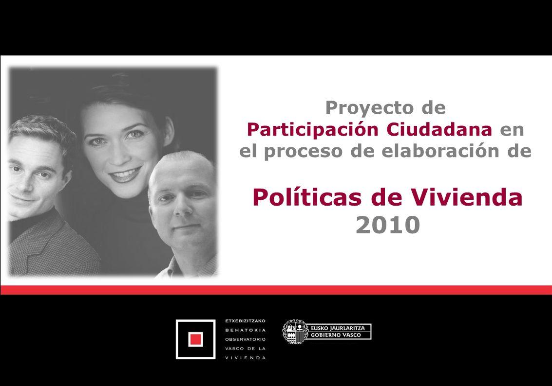 Pág. 1 Políticas de Vivienda 2010 Proyecto de Participación Ciudadana en el proceso de elaboración de