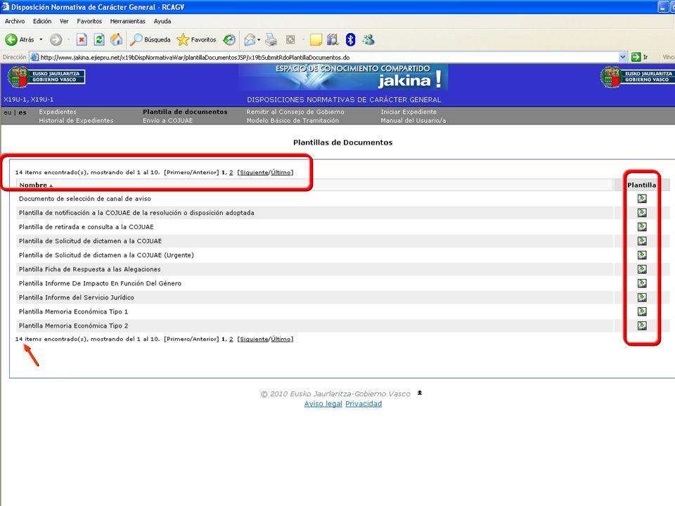 Tramitación electrónica de las DNCG Departamento de Justicia y Administración PúblicaVitoria-Gasteiz, 14 de febrero de 2011 29 La herramienta crea el expediente electrónico y el historial del mismo automáticamente según se van ejecutando las tareas y trámites