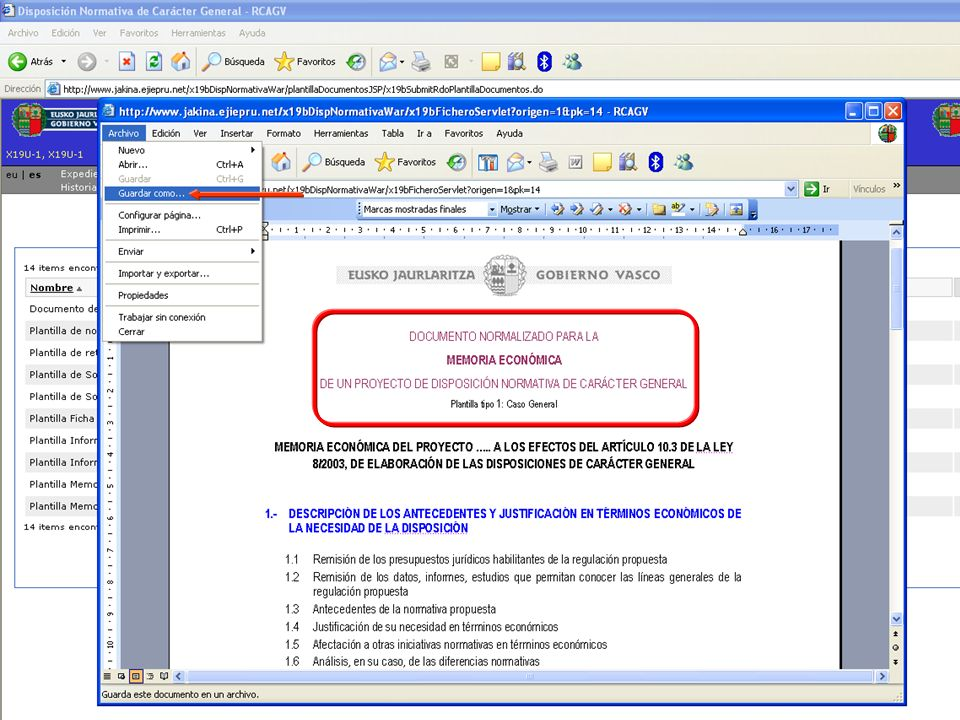 Tramitación electrónica de las DNCG Departamento de Justicia y Administración PúblicaVitoria-Gasteiz, 14 de febrero de 2011 9
