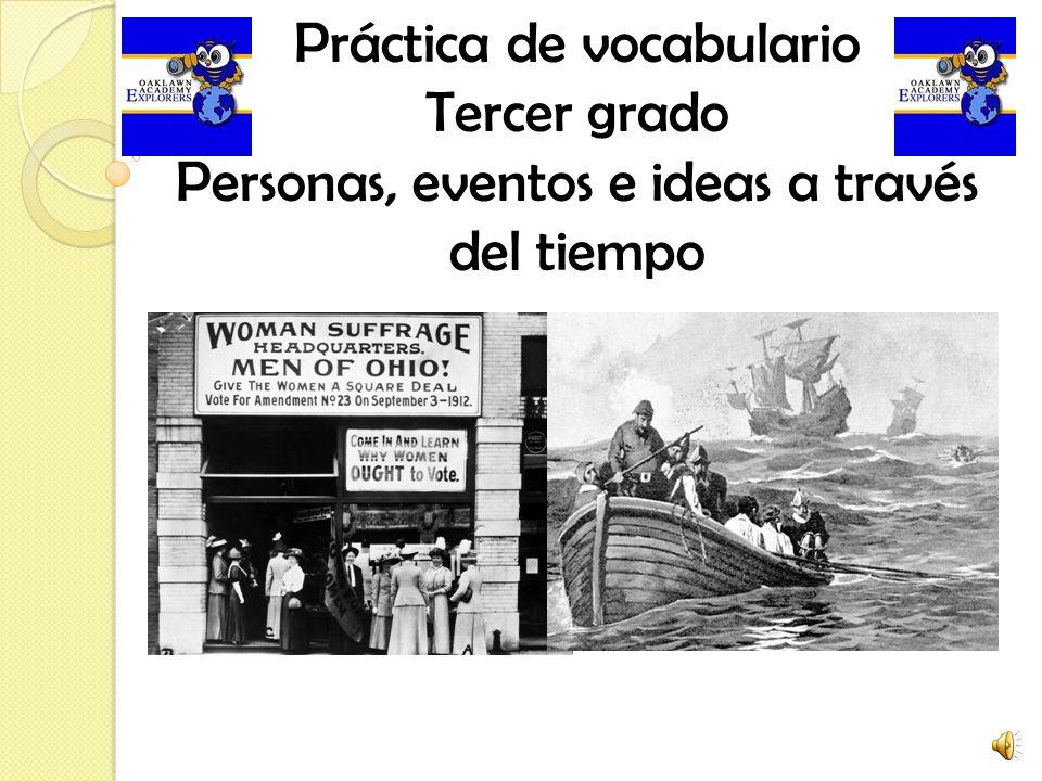 Práctica de vocabulario Tercer grado Personas, eventos e ideas a través del tiempo