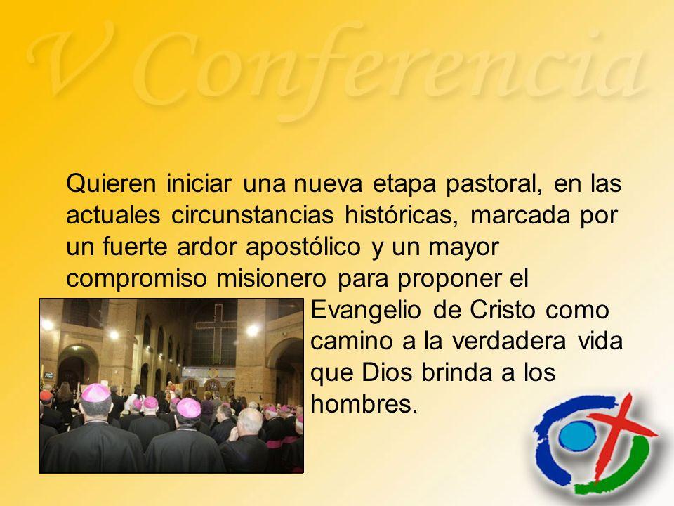 Quieren iniciar una nueva etapa pastoral, en las actuales circunstancias históricas, marcada por un fuerte ardor apostólico y un mayor compromiso misi