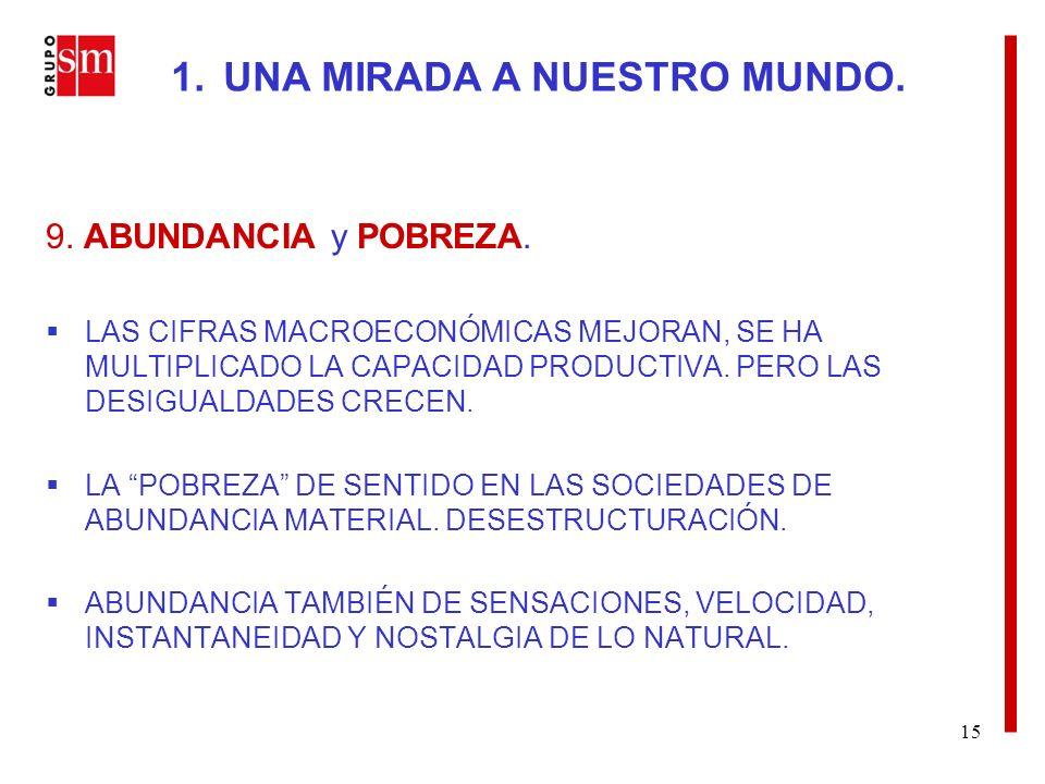 15 9. ABUNDANCIA y POBREZA.