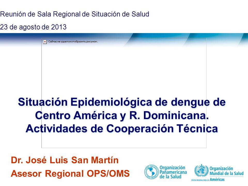 Título de la presentación   2013 0   Situación Epidemiológica de dengue de Centro América y R.