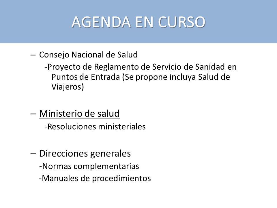 AGENDA EN CURSO – Consejo Nacional de Salud -Proyecto de Reglamento de Servicio de Sanidad en Puntos de Entrada (Se propone incluya Salud de Viajeros)