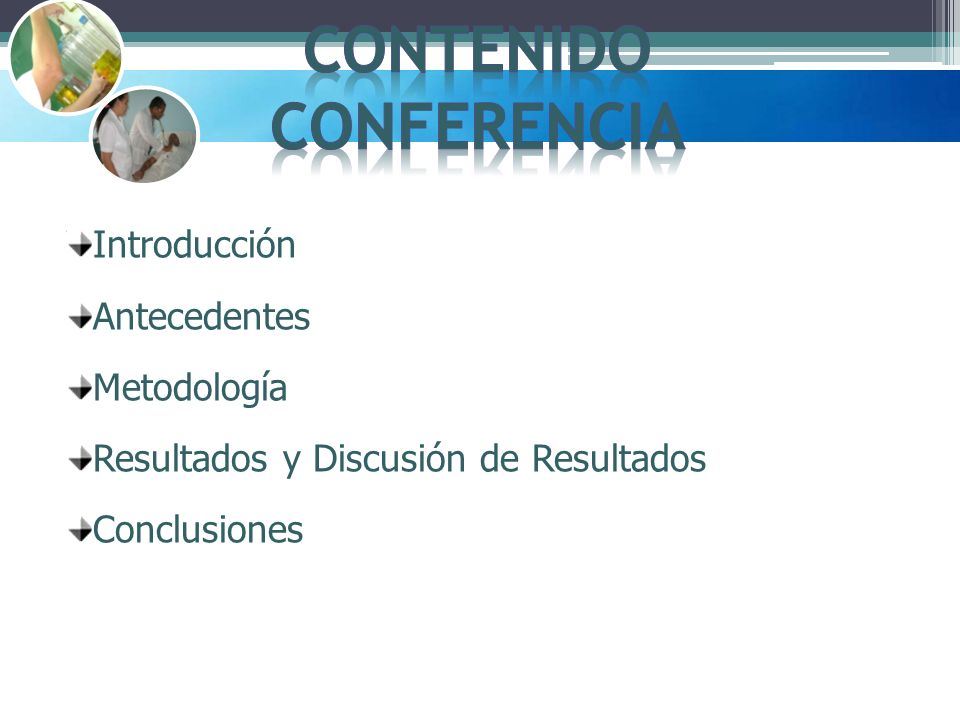 Introducción Antecedentes Metodología Resultados y Discusión de Resultados Conclusiones