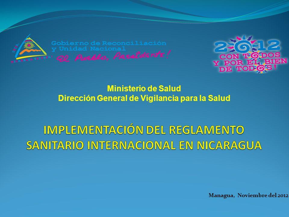 Managua, Noviembre del 2012 Ministerio de Salud Dirección General de Vigilancia para la Salud