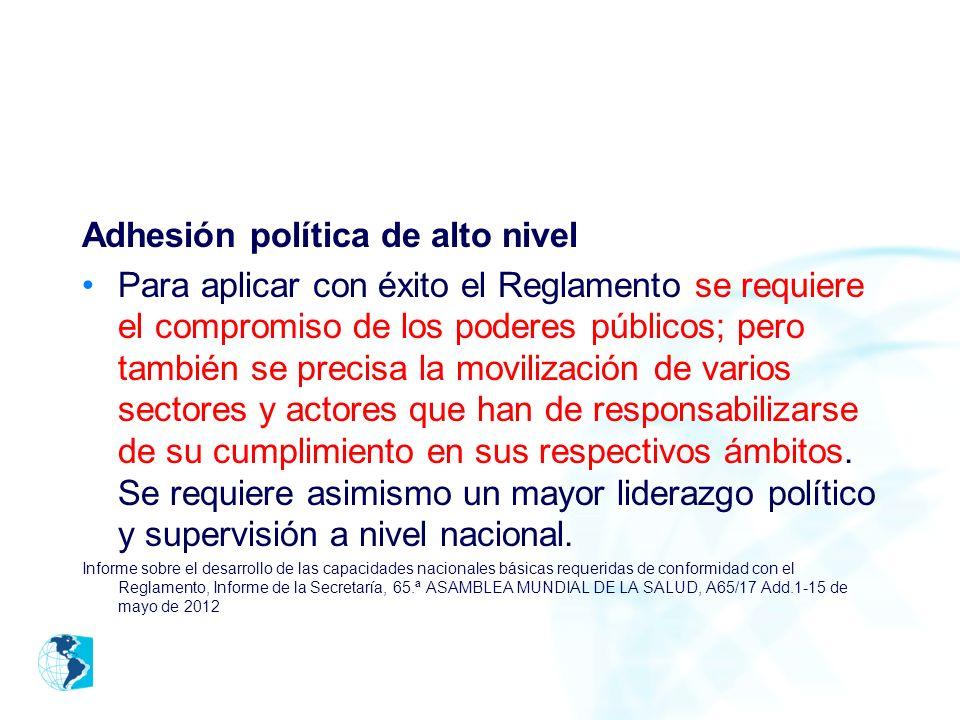 Adhesión política de alto nivel Para aplicar con éxito el Reglamento se requiere el compromiso de los poderes públicos; pero también se precisa la mov