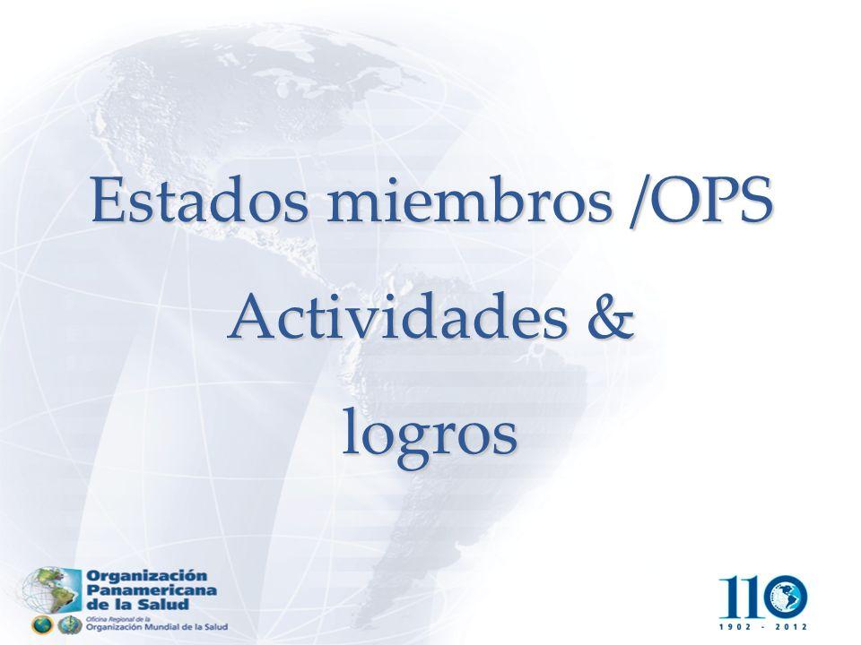 Estados miembros /OPS Actividades & logros