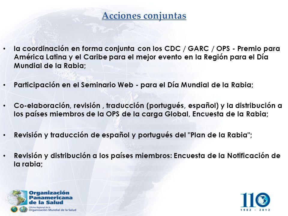 Acciones conjuntas la coordinación en forma conjunta con los CDC / GARC / OPS - Premio para América Latina y el Caribe para el mejor evento en la Regi