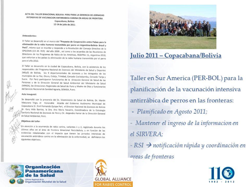 Julio 2011 – Copacabana/Bolivia Taller en Sur America (PER-BOL) para la planificación de la vacunación intensiva antirrábica de perros en las frontera