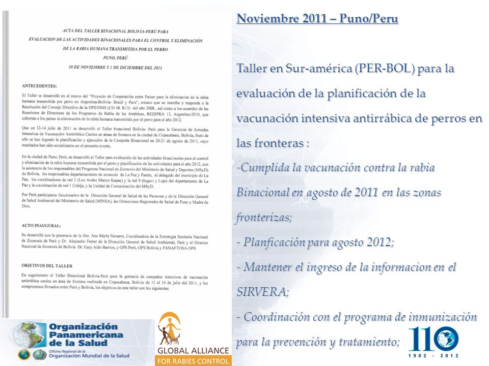 Noviembre 2011 – Puno/Peru Taller en Sur-américa (PER-BOL) para la evaluación de la planificación de la vacunación intensiva antirrábica de perros en