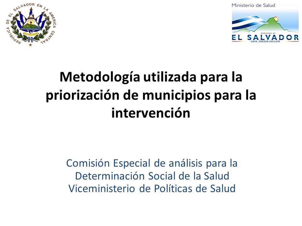 Metodología utilizada para la priorización de municipios para la intervención Comisión Especial de análisis para la Determinación Social de la Salud V