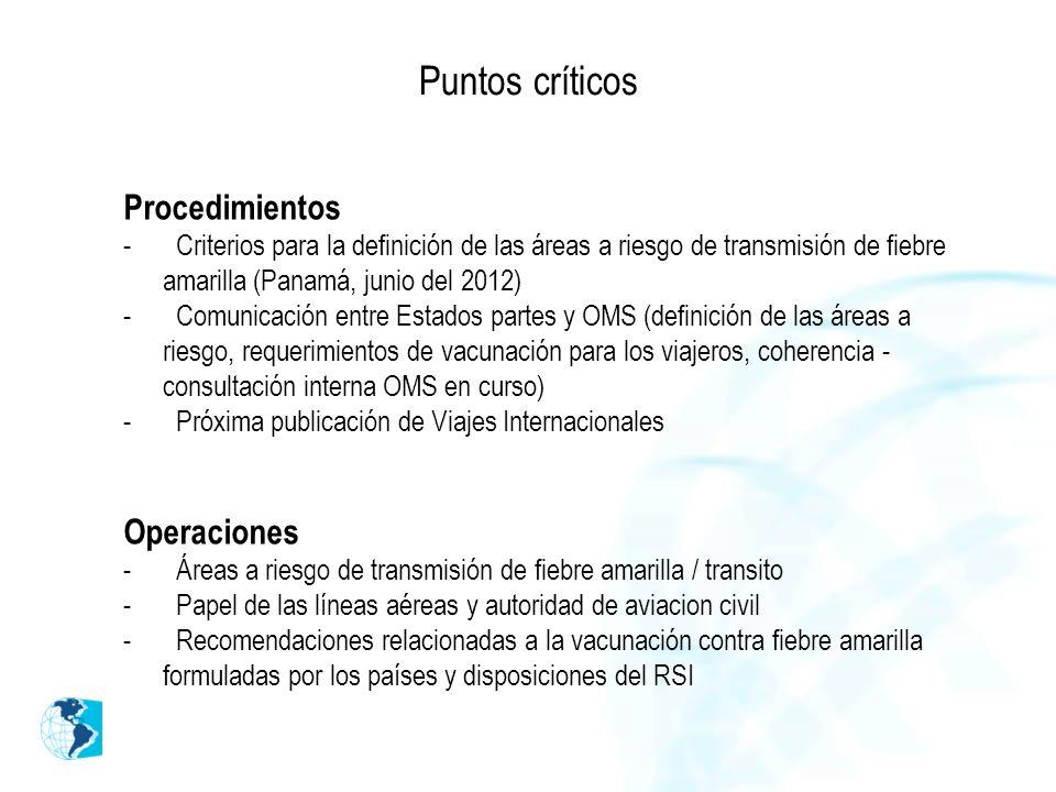 Puntos críticos Procedimientos - Criterios para la definición de las áreas a riesgo de transmisión de fiebre amarilla (Panamá, junio del 2012) - Comun