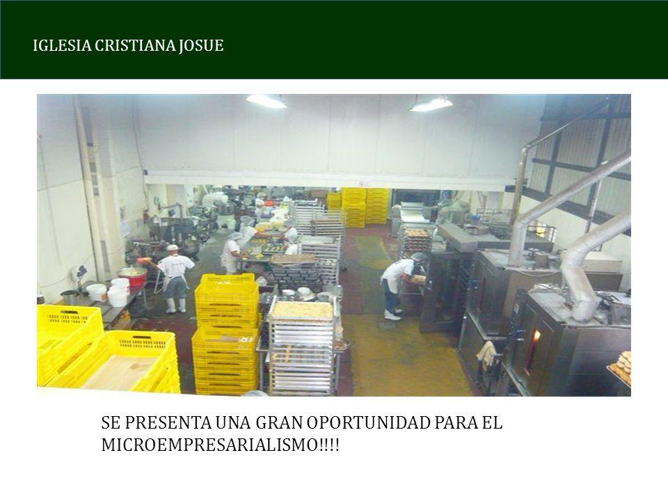 IGLESIA CRISTIANA JOSUE SE PRESENTA UNA GRAN OPORTUNIDAD PARA EL MICROEMPRESARIALISMO!!!!