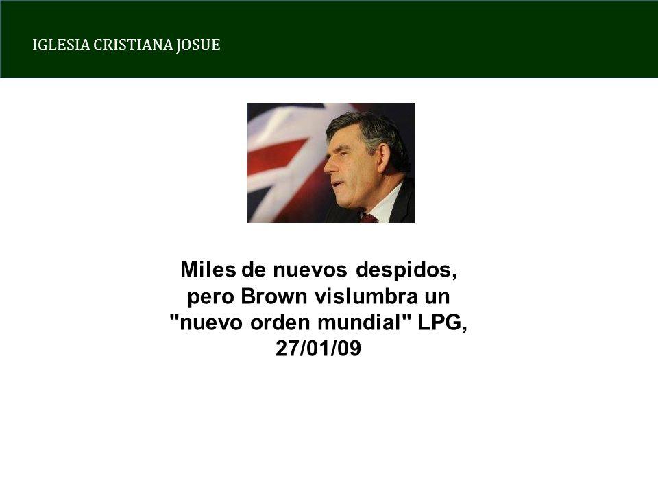 IGLESIA CRISTIANA JOSUE Miles de nuevos despidos, pero Brown vislumbra un