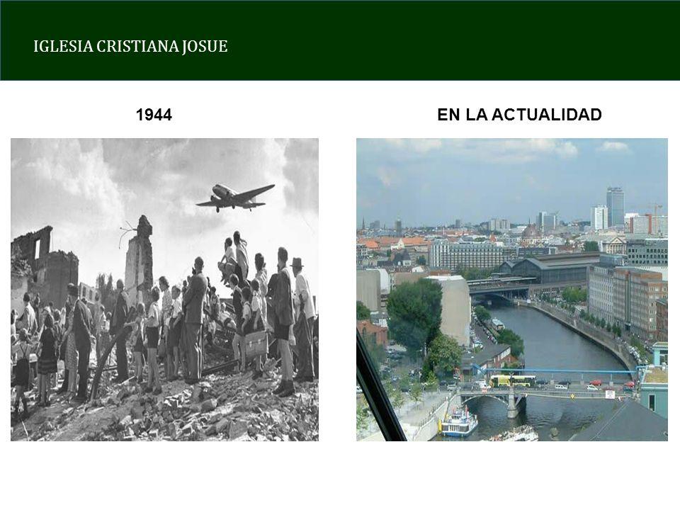 IGLESIA CRISTIANA JOSUE 1944EN LA ACTUALIDAD