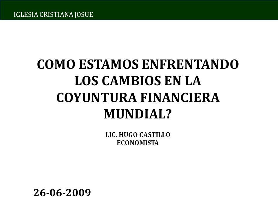 IGLESIA CRISTIANA JOSUE COMO ESTAMOS ENFRENTANDO LOS CAMBIOS EN LA COYUNTURA FINANCIERA MUNDIAL.
