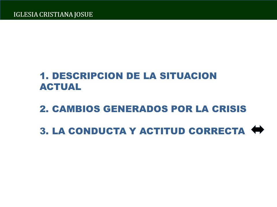 IGLESIA CRISTIANA JOSUE 1. DESCRIPCION DE LA SITUACION ACTUAL 2.