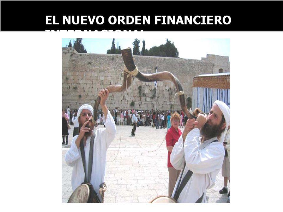 EL NUEVO ORDEN FINANCIERO INTERNACIONAL