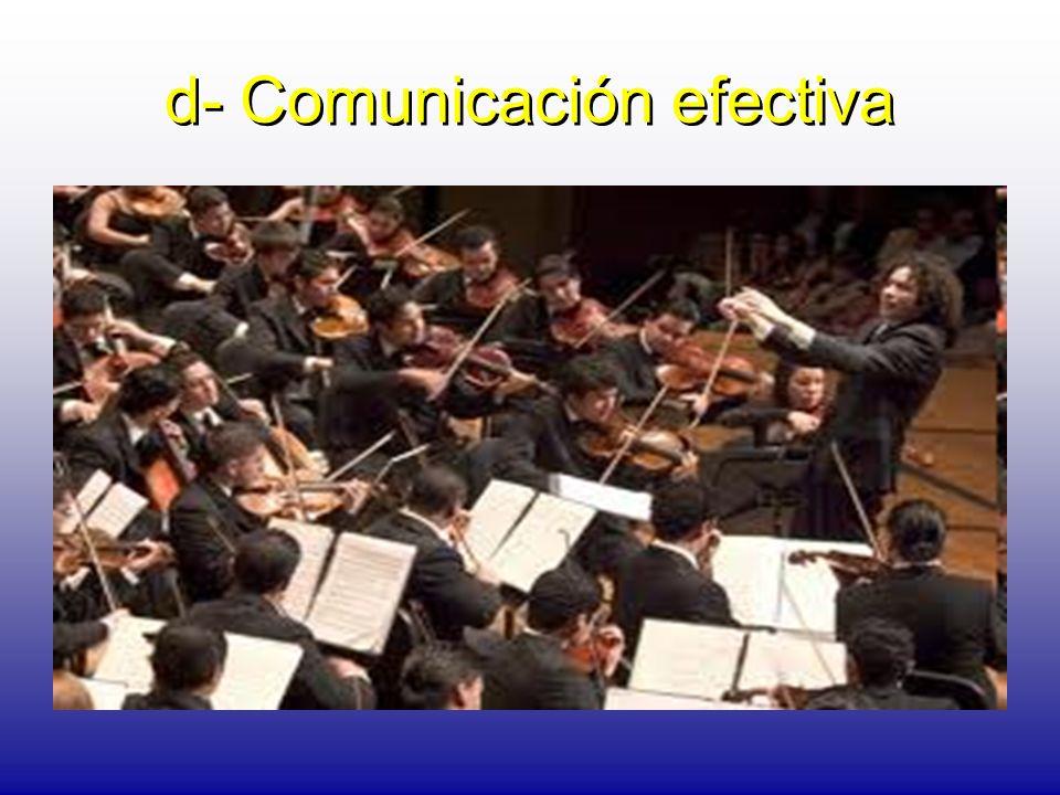 d- Comunicación efectiva