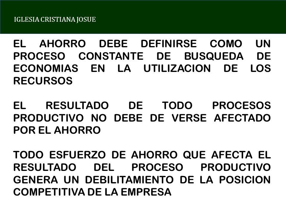 IGLESIA CRISTIANA JOSUE BONIFICACIONES POR ALCANZAR METAS DE AHORRO DAR SUFICIENTE AUTORIDAD A EMPLEADOS PARA QUE PUEDAN EJECUTAR SU PRESUPUESTO CONTRATAR PERSONAL CON CAPACIDAD DE IMPLEMENTACION DE MEDIDAS DE AHORRO