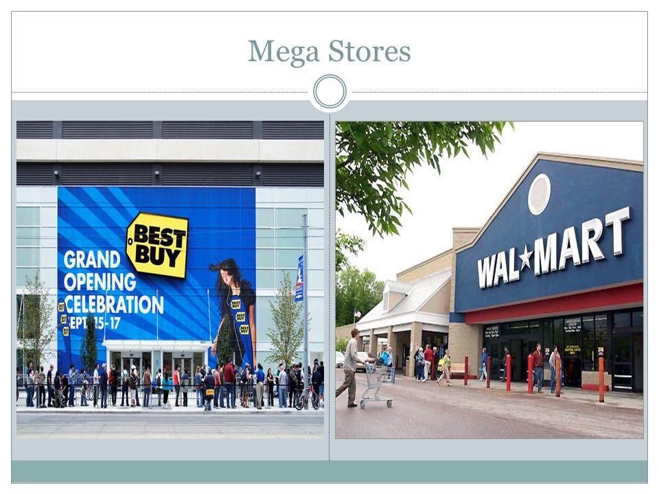 Mega Stores..