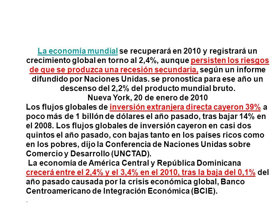 La economía mundialLa economía mundial se recuperará en 2010 y registrará un crecimiento global en torno al 2,4%, aunque persisten los riesgos de que