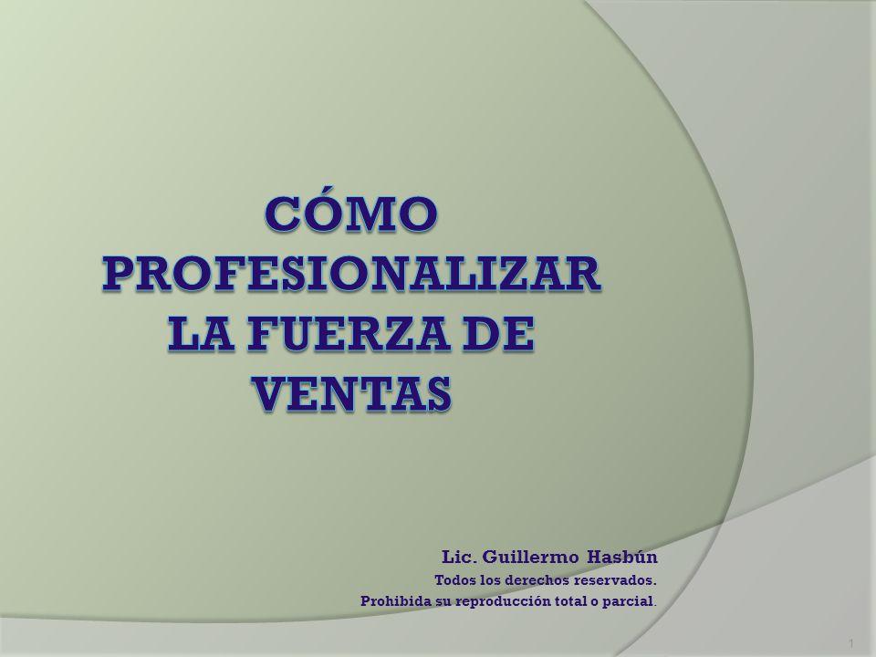 Lic. Guillermo Hasbún Todos los derechos reservados. Prohibida su reproducción total o parcial. 1