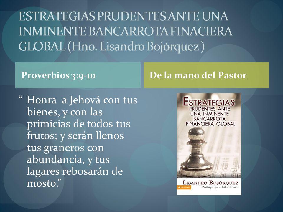 Proverbios 3:9-10 Honra a Jehová con tus bienes, y con las primicias de todos tus frutos; y serán llenos tus graneros con abundancia, y tus lagares re
