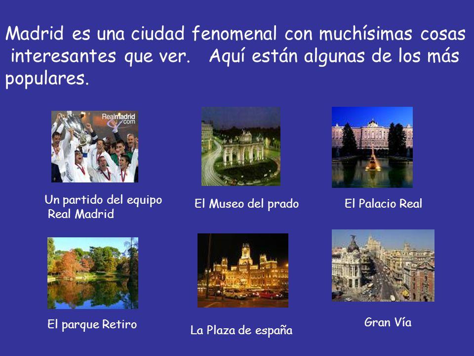 Madrid es una ciudad fenomenal con muchísimas cosas interesantes que ver. Aquí están algunas de los más populares. Un partido del equipo Real Madrid E