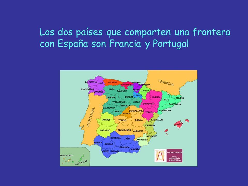 Los dos países que comparten una frontera con España son Francia y Portugal