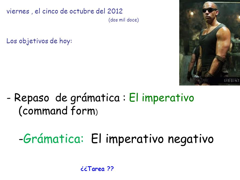 El imperatvo The imperative is the command form, used for telling people what to do.
