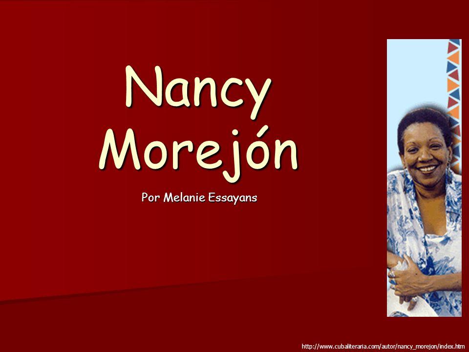 Nancy Morejón Por Melanie Essayans http://www.cubaliteraria.com/autor/nancy_morejon/index.htm