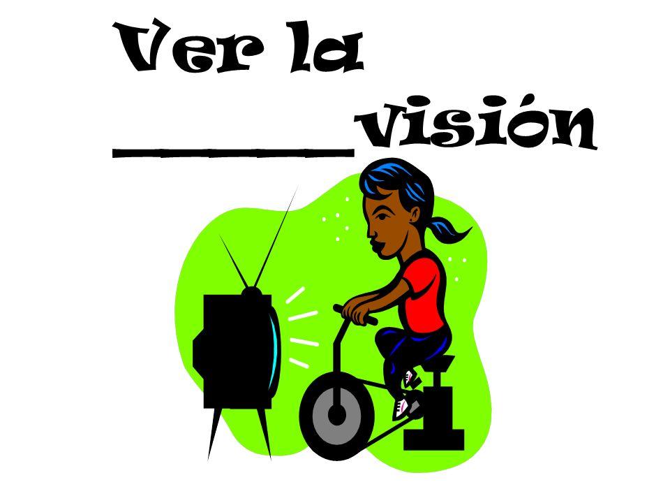 Ver la _____visión