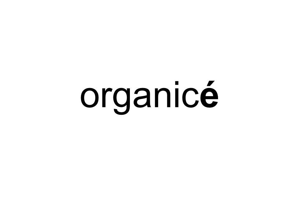 organicé