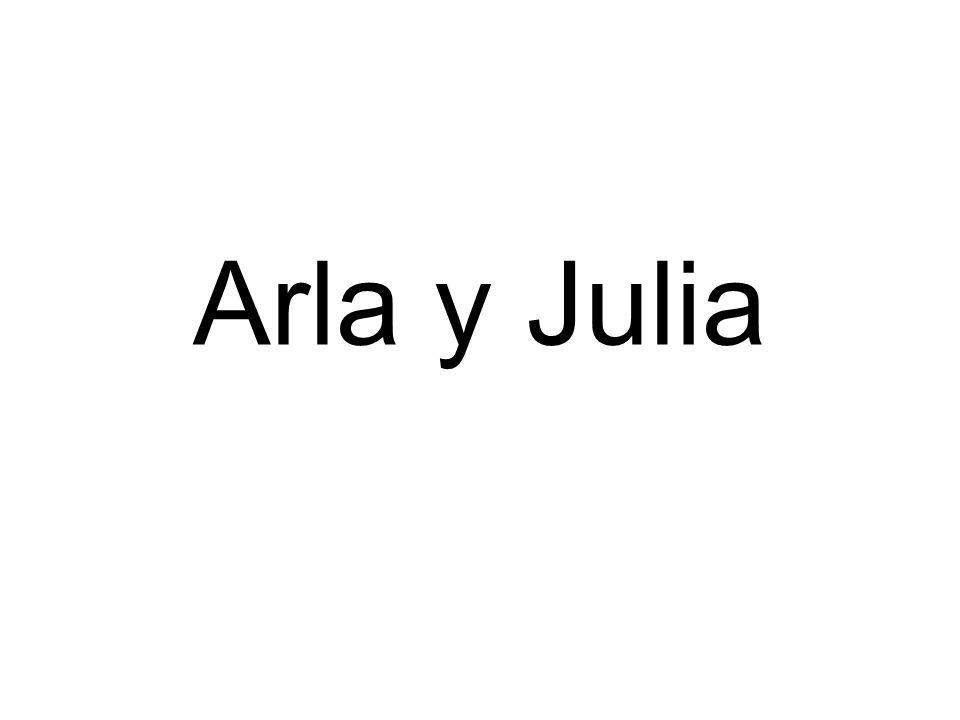Arla y Julia