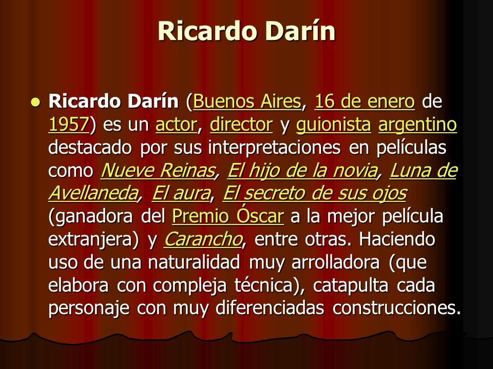 Ricardo Darín Ricardo Darín ( BBBB uuuu eeee nnnn oooo ssss A A A A iiii rrrr eeee ssss, 1 1 1 1 1 6666 d d d d eeee e e e e nnnn eeee rrrr oooo de 11