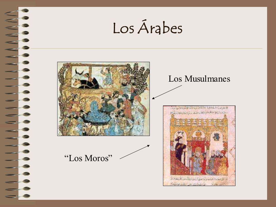 Los Árabes Los Musulmanes Los Moros
