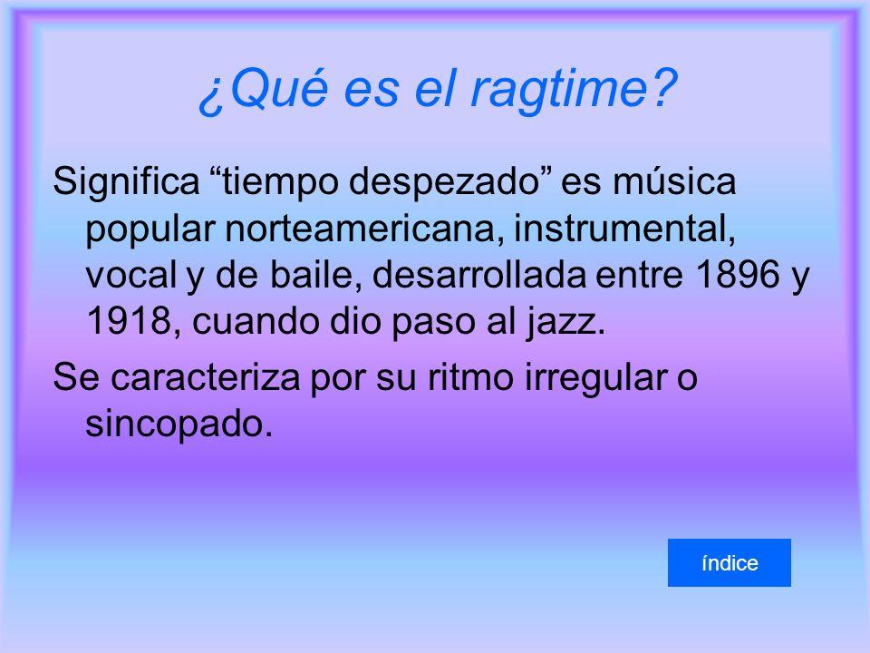 ¿Qué es el ragtime.