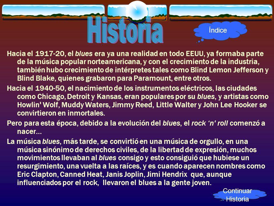 Hacia el 1917-20, el blues era ya una realidad en todo EEUU, ya formaba parte de la música popular norteamericana, y con el crecimiento de la industri