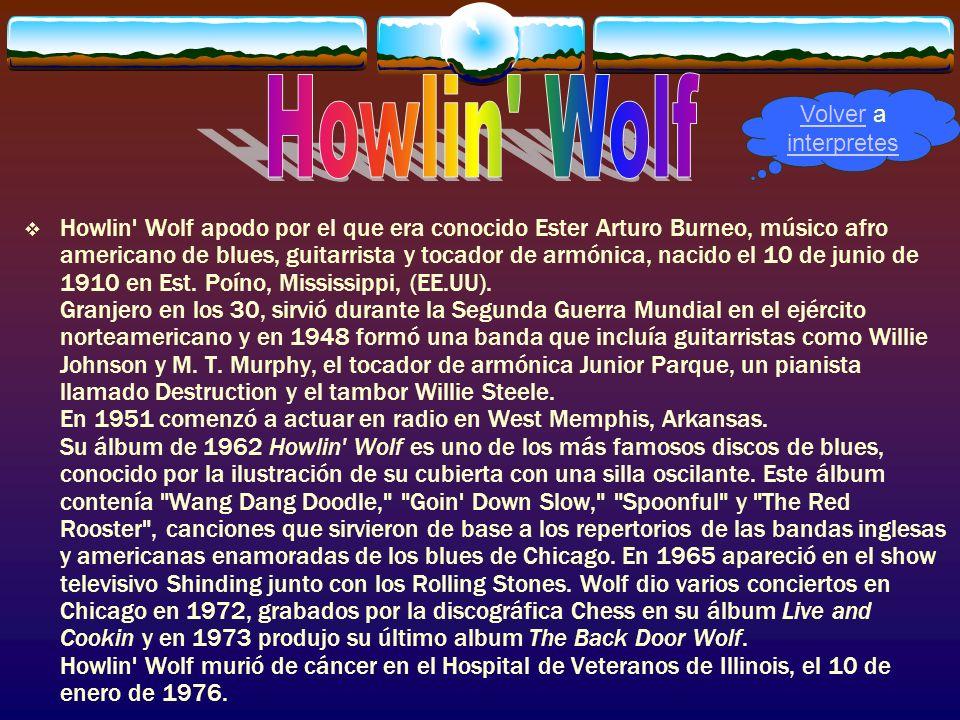 Howlin' Wolf apodo por el que era conocido Ester Arturo Burneo, músico afro americano de blues, guitarrista y tocador de armónica, nacido el 10 de jun