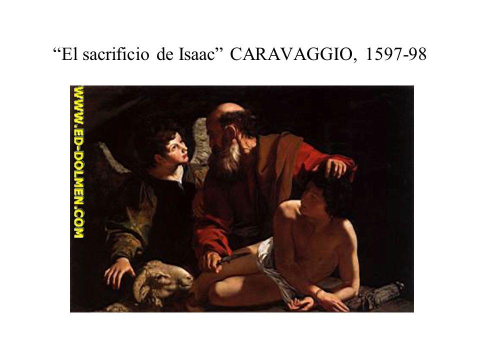 El sacrificio de Isaac CARAVAGGIO, 1597-98