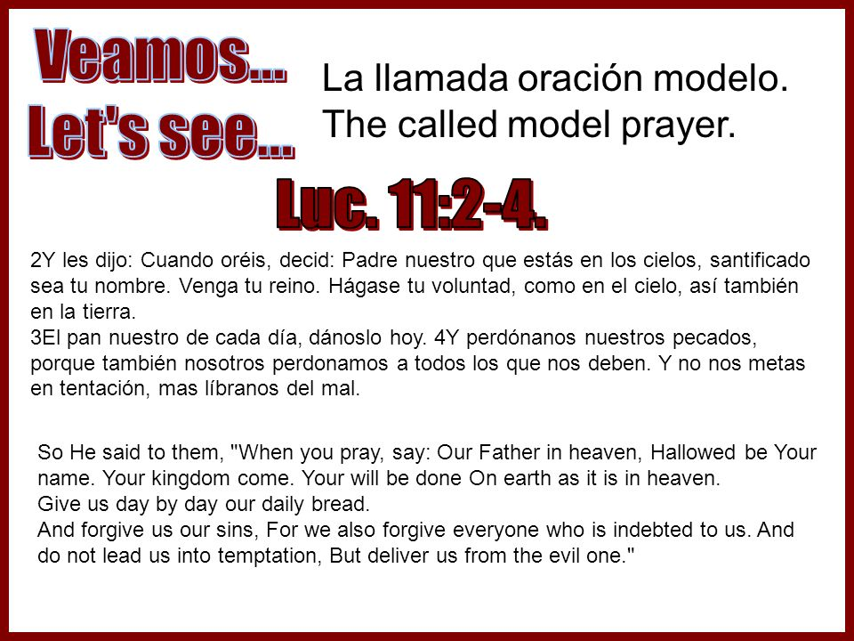La llamada oración modelo. The called model prayer.