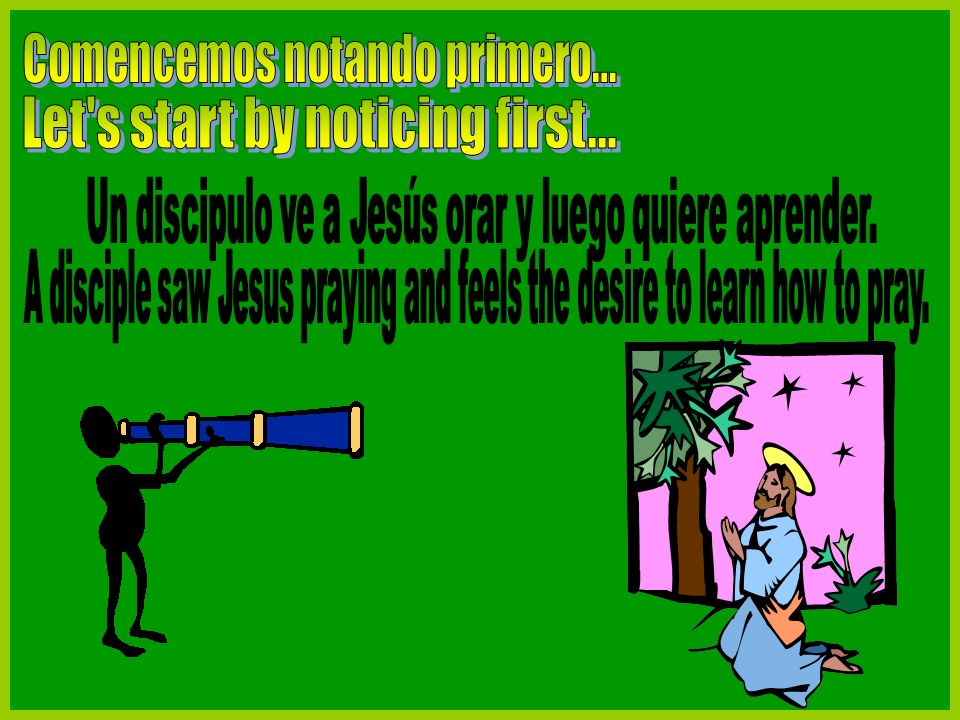 Veamos lo que dice la Biblia… Lets See what the Bible says…
