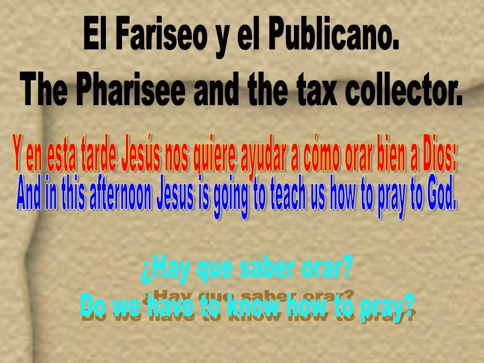 9A unos que confiaban en sí mismos como justos, y menospreciaban a los otros, dijo también esta parábola: 10Dos hombres subieron al templo a orar: uno era fariseo, y el otro publicano.